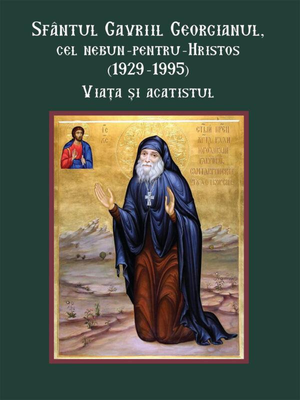 Sf. Gavriil Georgianul cel nebun pentru Hristos