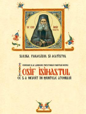 SLUJBA, PARACLISUL SI ACATISTUL SFANTULUI IOSIF