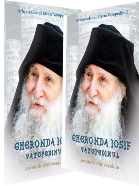 """OFERTĂ: 2 CARȚI """" GHERONDA IOSIF VATOPEDINUL, UN SURÂS DIN VEȘNICIE"""" LA NUMAI 138 LEI."""